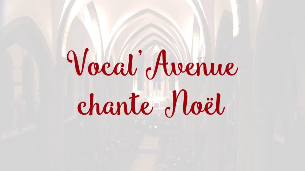 "L'ensemble Vocal'Avenue chante pour ""Noël de Joie"""