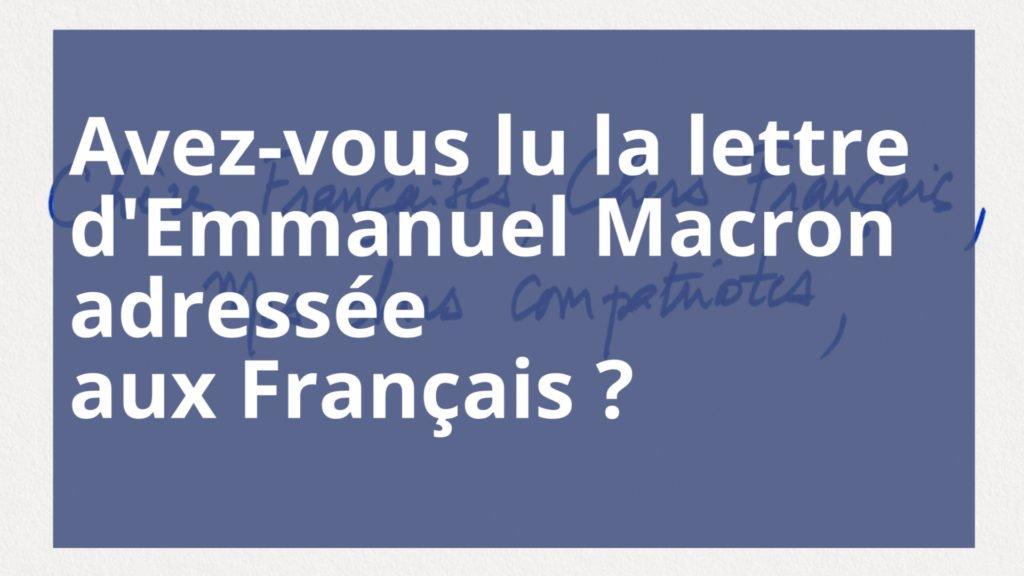 Qu'avez-vous retenu de la lettre d'Emmanuel Macron aux Français ?
