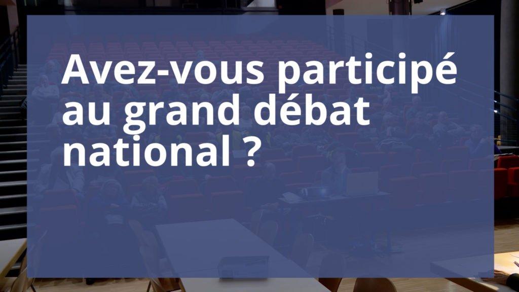 Avez-vous participé au grand débat national ?