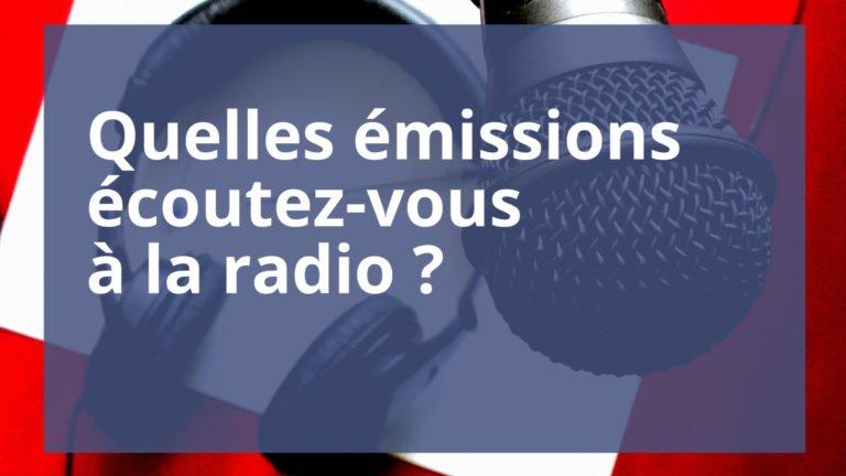 Vos émissions radio préférées