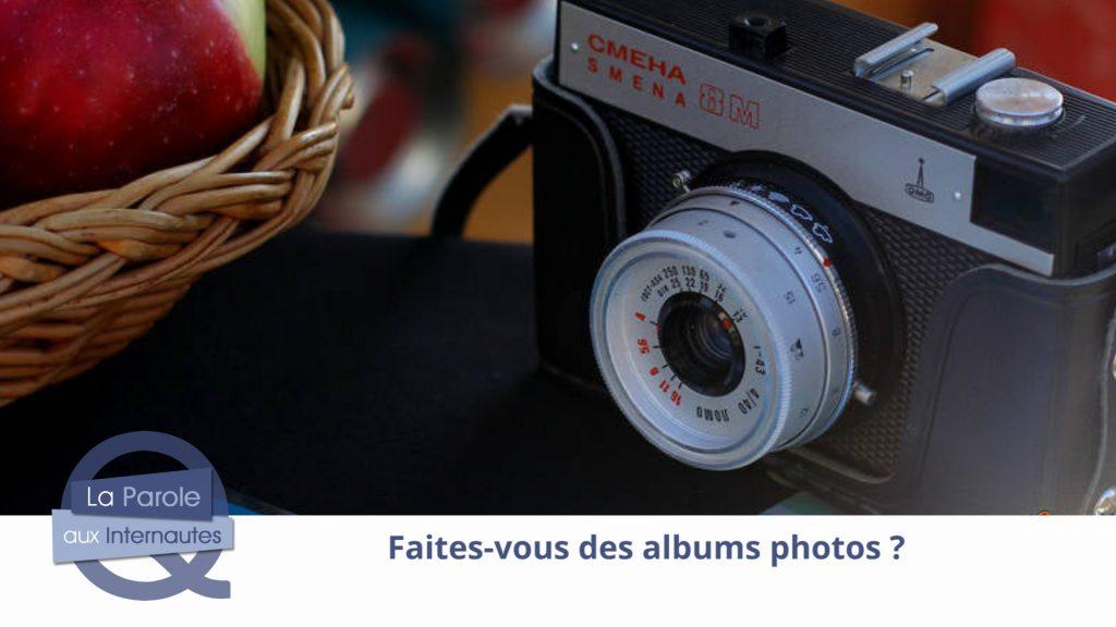 Avez-vous des albums photos ?