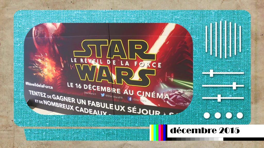 En 2015 : 7ème opus de la saga Star Wars
