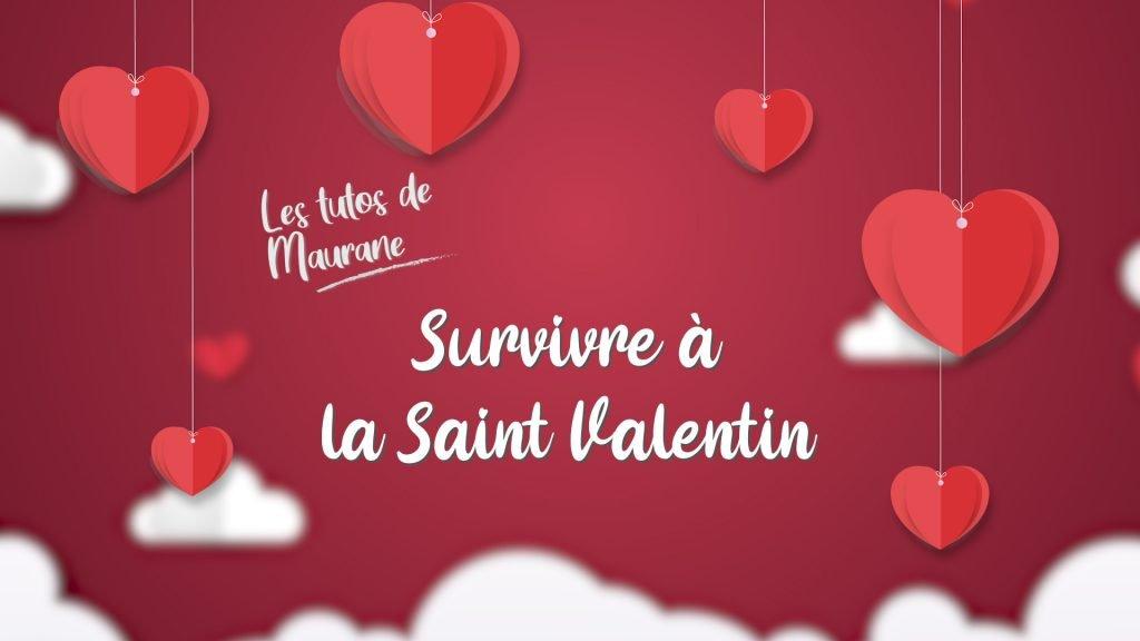 Survivre à la Saint-Valentin