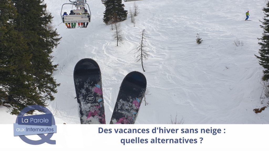 Des vacances d'hiver sans neige