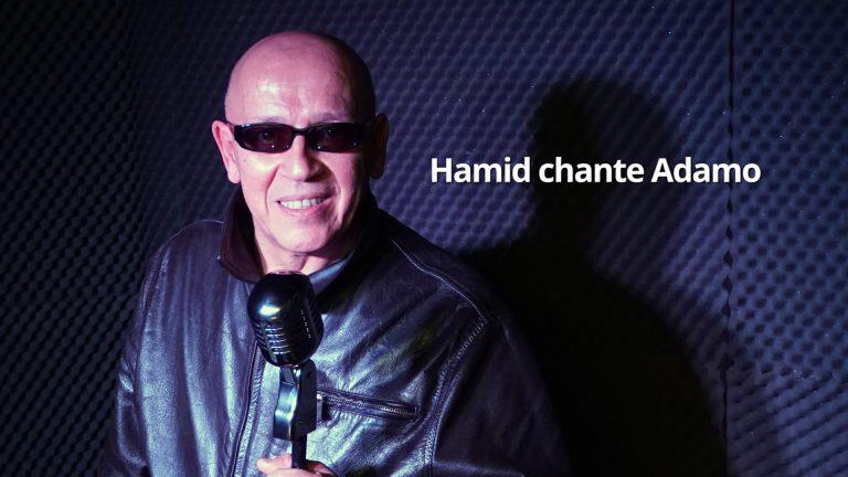 Hamid chante Adamo