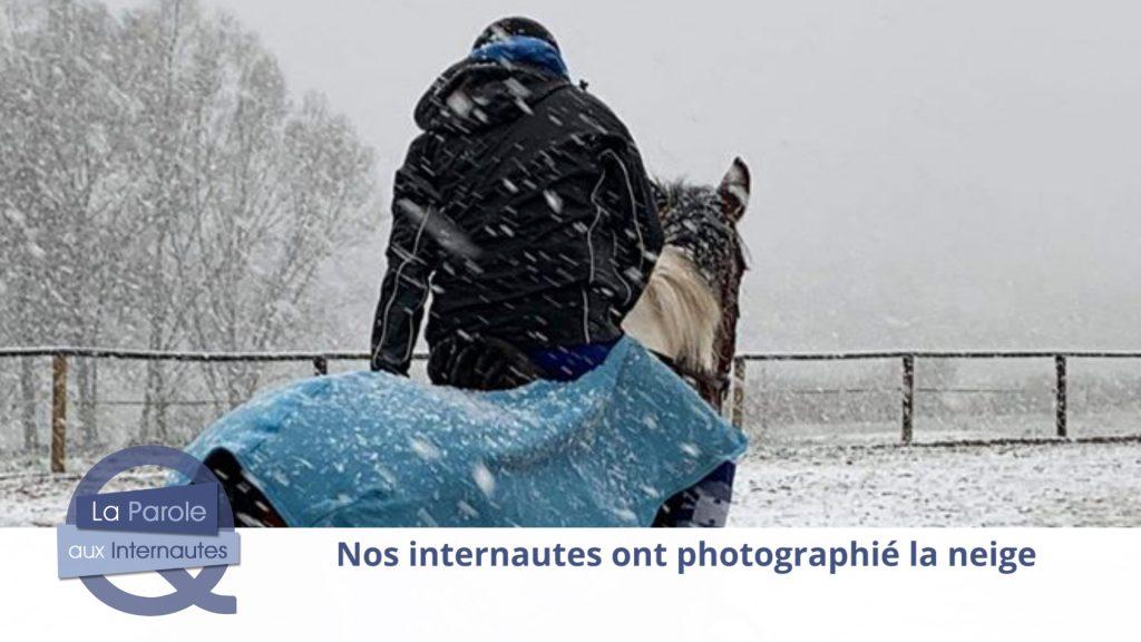 Nos internautes partagent leurs photos de la neige