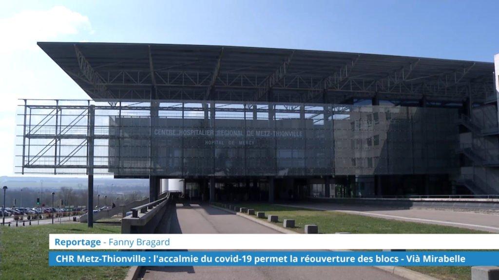CHR Metz-Thionville : l'accalmie du covid-19 permet la réouverture de blocs