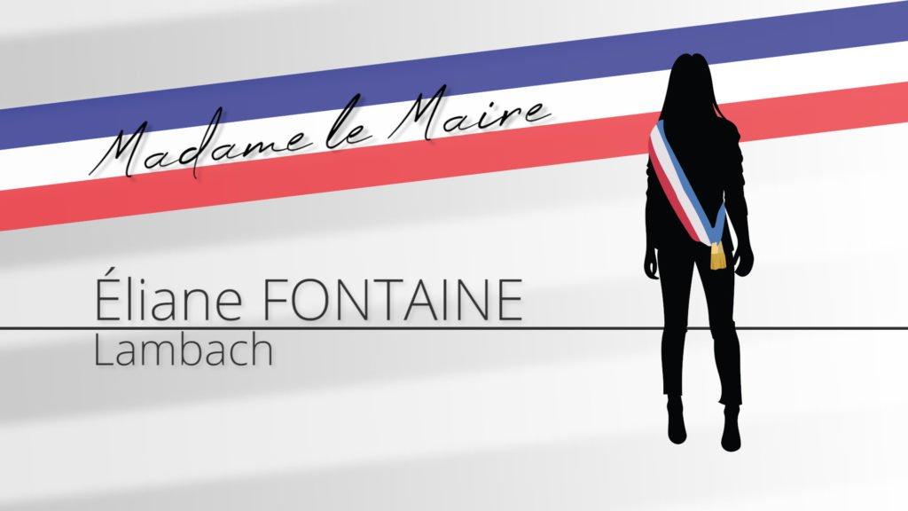 Madame le Maire : Portrait d'Éliane Fontaine