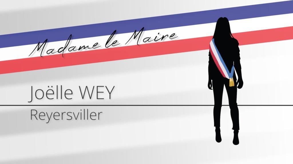Madame le Maire : Portrait de Joëlle WEY