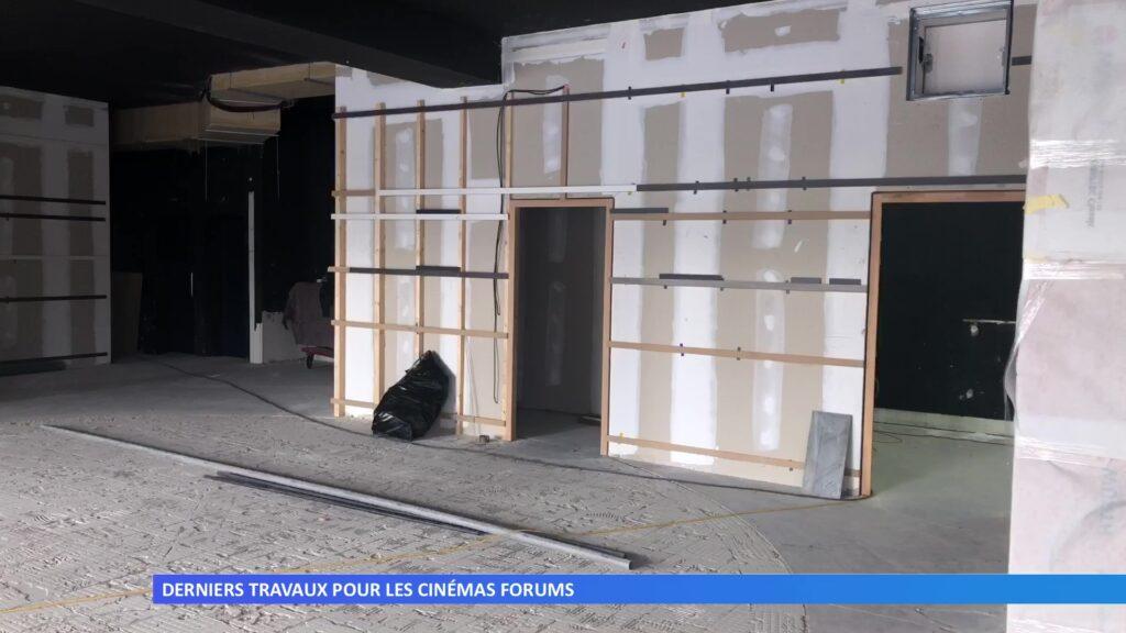 Derniers travaux aux Cinémas Forums