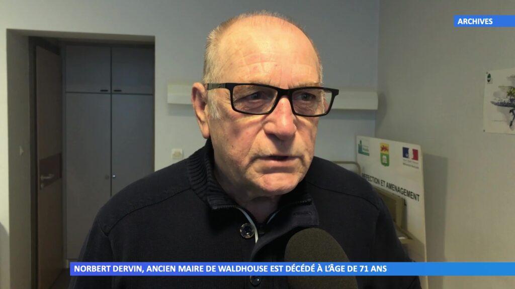 Norbert Dervin, ancien maire de Waldhouse est décédé à l'âge de 71 ans