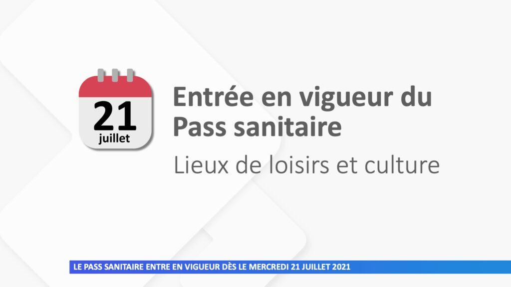 Le pass sanitaire entre en vigueur dès le 21 juillet et sera étendu progressivement
